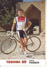 CYCLISME carte cycliste PASCAL POISSON équipe TOSHIBA 89