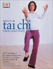 Tai Chi Mind and Body by Yu, Tricia