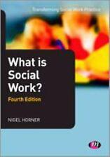 What Is Social Work? by Horner, Nigel