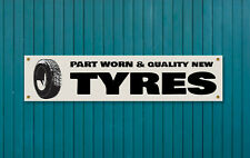 TYRE SHOP  PVC Garage banner - Part worn and new tyres 1500 x 330mm