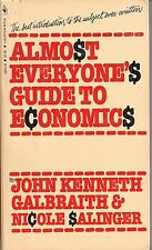 Almost Everyone's Guide to Economics by John Kenneth Galbraith & Nicole Salinger