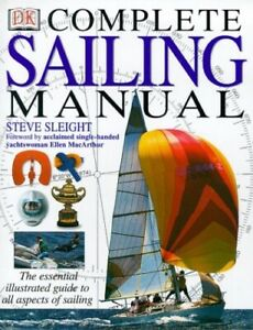 Complete Sailing Manual (Complete Book) by Sleight, Steve Hardback Book The