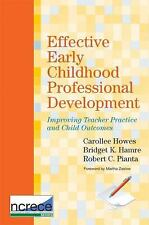 Effective Early Childhood Professional Development: Improving Teacher Practice a