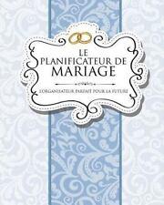 Le Planificateur de Mariage l'Organisateur Parfait Pour la Future Mariée by...