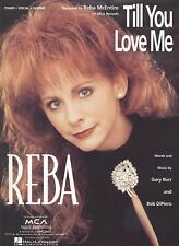 "Reba McEntire ""Till You Love Me"" Sheet Music-Piano/Vocal/Guitar- New On Sale-Rare"