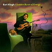 Earl Klugh : Sudden Burst Of Energy CD