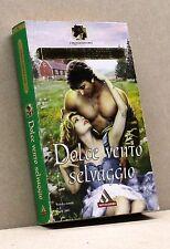 DOLCE VENTO SELVAGGIO - J. Verrette [Libro, I romanzi oro n. 2, Mondadori]