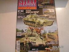 *** Revue Steel Masters n°43 Tigre Tamiya / Sherman M4A3E8 en Corée