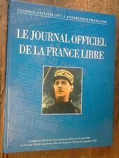 le journal officiel de la France Libre