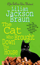 The Cat Who Brought Down The House (A Jim Qwilleran feline whodunnit), Good Cond