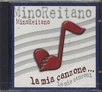 MINO REITANO - La mia canzone Le mie canzoni - CD 2002 SIGILLATO SEALED