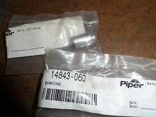 PIPER BUSHING P/N 14843-060