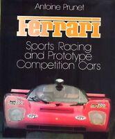 Ferrari Sports Racing & Prototype Competition Cars - Antoine Prunet - fabulous!