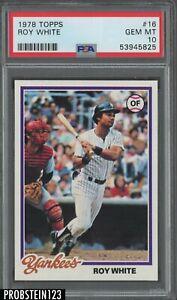 1978 Topps #16 Roy White New York Yankees PSA 10 GEM MINT