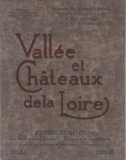 Vallée et Châteaux de la Loire : Stations Climatiques, Thermales et Touristiques