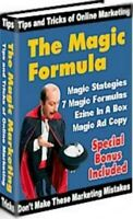 The Magical Formula - Increase Your Website Profits In 72 Hours Or Less