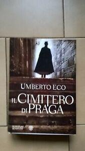 UMBERTO ECO-Il Cimitero di Praga PRIMA EDIZIONE ottobre 2010