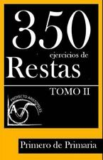 350 Ejercicios de Restas para Primero de Primaria (Tomo II) (2014, Paperback)