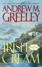 Irish Cream: A Nuala Anne McGrail Novel (Nuala Anne McGrail Novels) Greeley, An