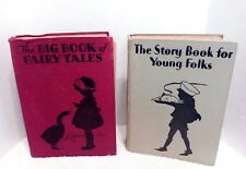 The Story Book for Young Folks & The Big Book of Fairy Tales
