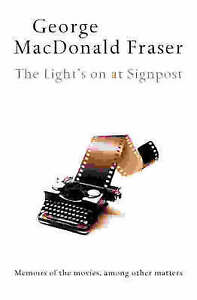 The Light's on at Signpost Fraser, George MacDonald Good Book