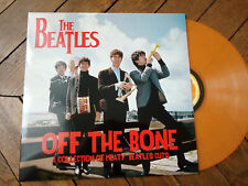 THE BEATLES Off the bone LP Demos collection of meaty beatles cuts Vinyl couleur