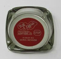 Rare Vintage Bill & Effie's Truck Stop Glass Ashtray Highway 40 Verdi Nevada
