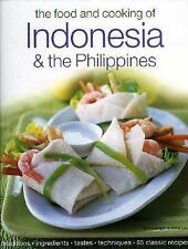 Food and Cooking of Indonesia and the Philippines : Traditions, Ingredients, Tas