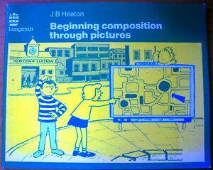 Beginning Composition Through Pictures, by J B Heaton - 0582555191