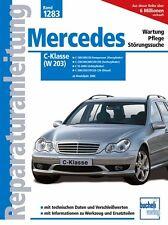 MERCEDES C-Klasse W203 Reparaturanleitung Reparatur-Handbuch Reparaturbuch Buch