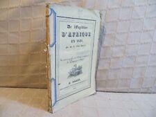 de l'expédition d'Afrique en 1830 par Ault-Dumesnil campagne d'Alger Algérie