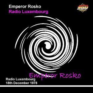 Pirate Radio Luxembourg Emperor Rosko 18th December 1978