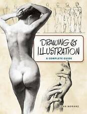 NEW Drawing and Illustration: A Complete Guide (Dover Art Instruction)