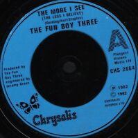 "FUN BOY THREE the more i see  ? 7"" WS EX/ uk chrysalis CHS 2664"