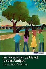 As Aventuras de David e Seus Amigos by Francisco Martins (2014, Paperback)