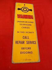 Great Collectibe Porcelain Sign-WARNING Underground Telephone Cables
