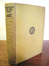 1st Edition GUARDIANS OF TRAIL Jackson Gregory FIRST PRINTING Classic WESTERN