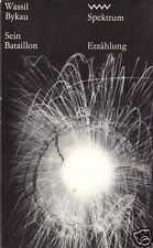 Bykau, Wassil; Sein Bataillion, Erzählung, 1977 - Spektrum