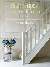 Color Recipes for Painted Furniture and More: 40 step-by-