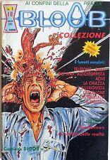 BLOOB COLLEZIONE N.1 1991 FUMETTO SPLATTER