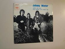 "JOHNNY WINTER:Jumpin' Jack Flash-Good Morning Little School Girl-Portugal 7"" PSL"