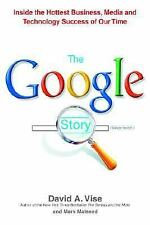 The Google Story by David A. Vise and Mark Malseed (2005, Hardcover)