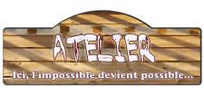PLAQUE PORTE ATELIER GARAGE PERSONNALISABLE 39X14cm