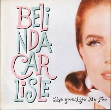 "BELINDA CARLISLE live your life the free/loneliness game VS 1370 uk 7"" PS EX/EX"