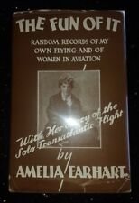 THE FUN OF IT, 1st EDITION 1st PRINTING in DJ - SIGNED AMELIA EARHART JSA LETTER