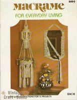 Macrame for Everyday Living Vintage Instruction Book NEW 1978 Plant Hangers Rack