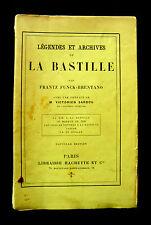 LEGENDES et ARCHIVES de LA BASTILLE- FUNCK-BRENTANO - Ed HACHETTE1900