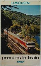 Affiche Tourisme SNCF 1974 LIMOUSIN Prenons le Train - Imp. Helio Cachan