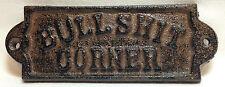Cast Iron BULLSHIT CORNER Plaque Sign Country Farmhouse Man Cave Decor