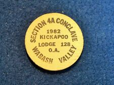 BSA WOODEN NICKEL…1982 SECTION 4A CONCLAVE…KICKAPOO LODGE 128…WABASH VALLEY